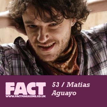 2009-06-01 - Matias Aguayo - FACT Mix 53.jpg