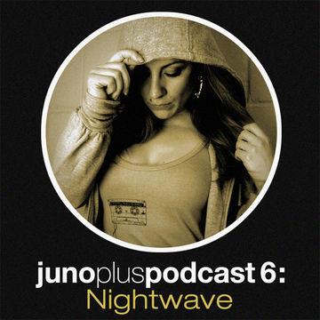 2011-04-13 - Nightwave - Juno Plus Podcast 06.jpg