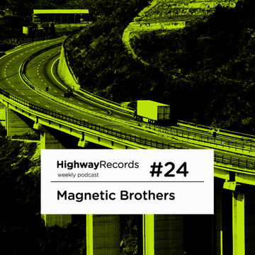 2011-0X - Magnetic Brothers - Highway Podcast 24.jpg