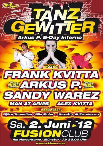 2012-06-02 - Tanzgewitter - Arkus P. B-Day, Fusion Club.jpg
