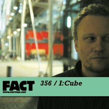 2012-11-12 - I-Cube - FACT Mix 356.jpg