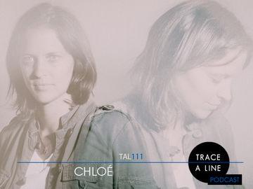 2013-06-27 - Chloé - Trace A Line Podcast (TAL111).jpg