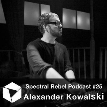 2015-02-11 - Alexander Kowalski - Spectral Rebel Podcast 25.jpg