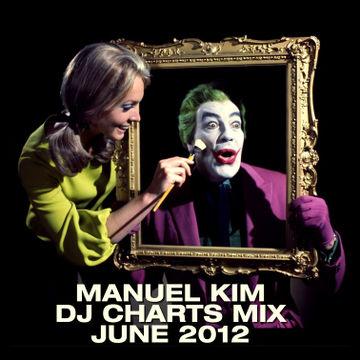 2012-06 - Manuel Kim - June DJ Charts Mix.jpg
