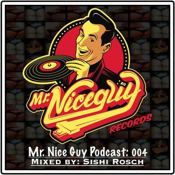 2014-01-24 - Sishi Rosch - Mr. Nice Guy Podcast 004.jpg
