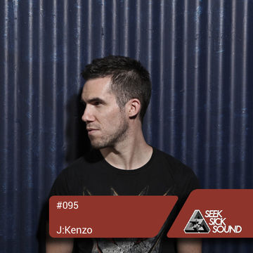 2014-03-20 - JKenzo - SeekSickSound Podcast 095.jpg