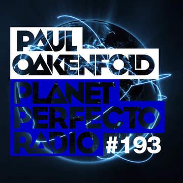 2014-07-14 - Paul Oakenfold - Planet Perfecto 193, DI.FM.jpg