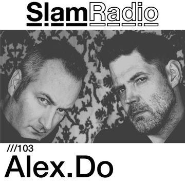 2014-09-18 - Alex.Do - Slam Radio 103.jpg