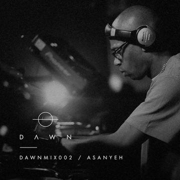 2014-09-20 - Asanyeh - Dawn Mix 002.jpg