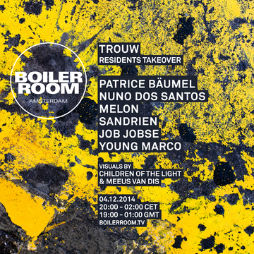2014-12-04 - Boiler Room Amsterdam x Trouw.png