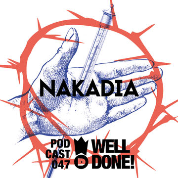 2014-12-05 - Nakadia - WellDone! Music Podcast 047.jpg
