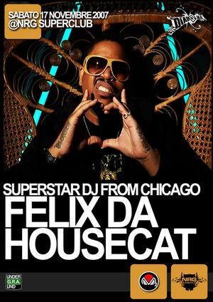 2007-11-17 - Felix da Housecat @ Energy Superclub, Roma.jpg
