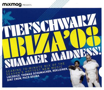 2008-05-14 - Tiefschwarz - Ibiza 08 Summer Madness (Mixmag).jpg