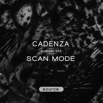 2012-12-12 - Scan Mode - Cadenza Podcast 042 - Source.jpg