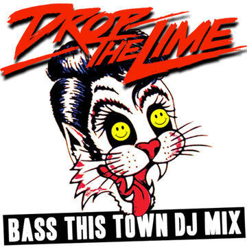 2013-01-17 - Drop The Lime - Bass This Town DJ Mix.jpg