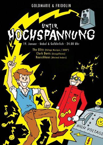2013-01-19 - Goldmarie & Fridolin - Unter Hochspannug, Uebel & Gefährlich.jpg
