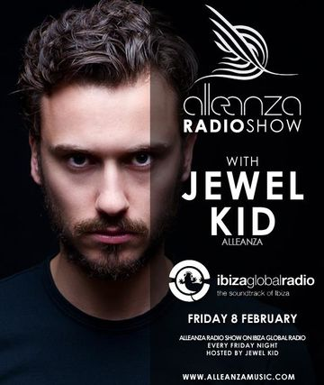 2013-02-08 - Jewel Kid - Alleanza Radio Show 60, Ibiza Global Radio.jpg