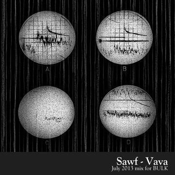 2013-07-01 - Sawf - Vava (BULK Mix 22).jpg