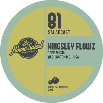2014-05-15 - Kingsley Flowz - House Saladcast 081.jpg