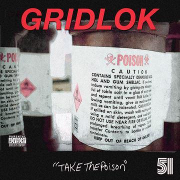 2012-06-09 - Gridlok - Take The Poison (Promo Mix).jpg