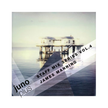 2014-10-03 - James Manning - Juno Plus Staff Mix Vol. 4.jpg
