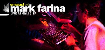 2009-09-20 - Mark Farina - Om-Cast 2.jpg