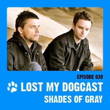2012-03-26 - Strakes, Shades Of Gray - Lost My Dogcast 39.jpg