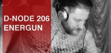 2013-07-04 - Energun - Droid Podcast (D-Node 206).jpg