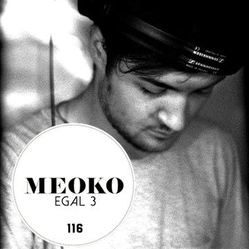 2014-02-10 - Egal 3 - Meoko Podcast 116.jpg