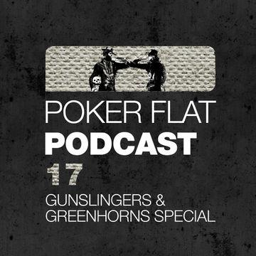 2012-03-09 - Clé - The Gunslingers And Greenhorns Special Mix (Poker Flat Podcast 17).jpg