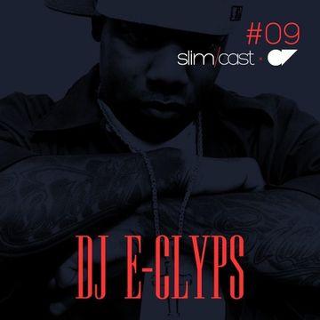2012-12-21 - DJ E-Clyps - SlimCast 9.jpg