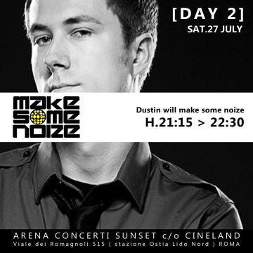 2013-07-27 - Dustin Zahn @ Make Some Noise.jpg