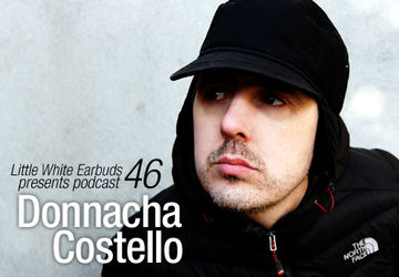 2010-03-15 - Donnacha Costello - LWE Podcast 46.jpg