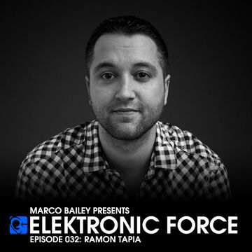 2011-07-21 - Ramon Tapia - Elektronic Force Podcast 032.jpg