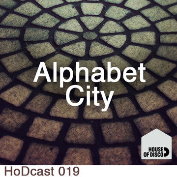 2011-08-19 - Alphabet City - House Of Disco Guestmix.jpg