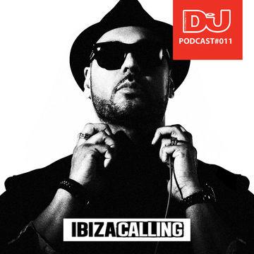 2012-07-26 - Roger Sanchez - Ibiza Calling (DJ Mag Italia Podcast 11).jpg