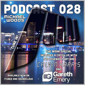 2013-03-15 - Michael Woods - Podcast 028 (Miami Special).png