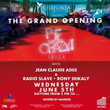 2013-06-05 - Be Crazy - The Grand Opening, Ushuaia.jpg