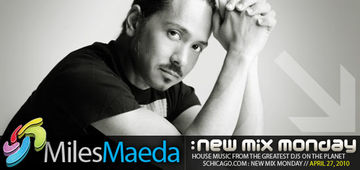 2010-04-27 - Miles Maeda - New Mix Monday.jpg
