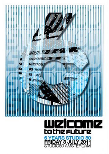 2011-07-08 - 6 Years Studio 80 - Welcome To The Future.jpg