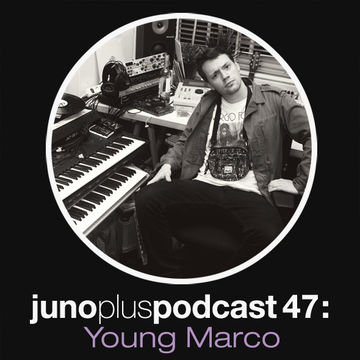 2011-11-07 - Young Marco - Juno Plus Podcast 47.jpg