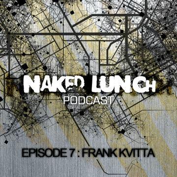 2012-05-09 - Frank Kvitta - Naked Lunch Podcast 007.jpg