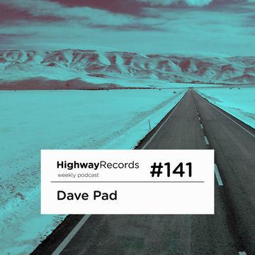 2014-01-13 - Dave Pad - Highway Podcast 141.jpg