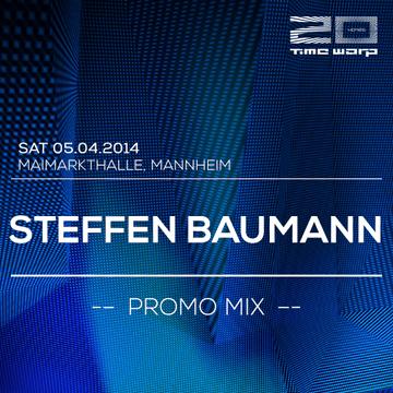 2014-03-19 - Steffen Baumann - Time Warp Promo Mix.png