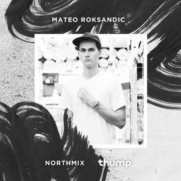 2014-10-23 - Mateo Roksandic - Northmix.jpg