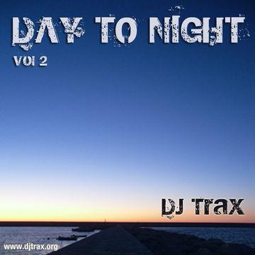 2011-11-18 - DJ Trax - Day To Night 2.jpg