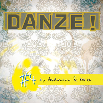 2012-11-13 - Aschmann & Noize - DANZE! Podcast 4.jpg