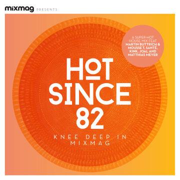 2014-03-25 - Hot Since 82 - Knee Deep In Mixmag (Mixmag 04-14).jpg