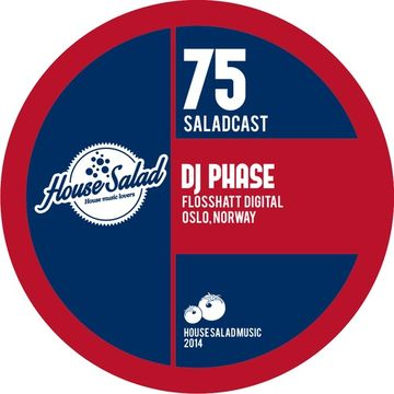2014-04-24 - Dj Phase - House Saladcast 075.jpg