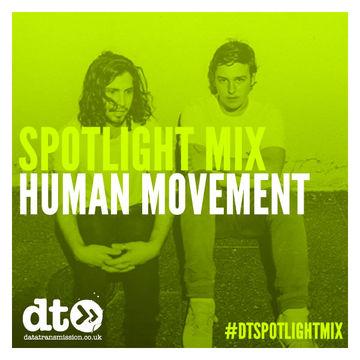2014-12-12 - Human Movement - Data Transmission Spotlight Mix.jpg
